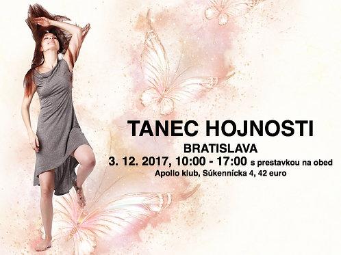 TANEC HOJNOSTI, BRATISLAVA, 3.12.2017,  10- 17hod