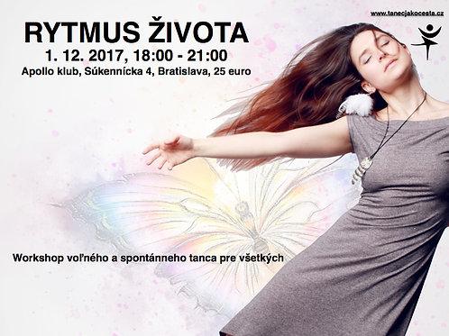 RYTMUS ŽIVOTA,    1.12.2017, BRATISLAVA, 18:00 - 21:00