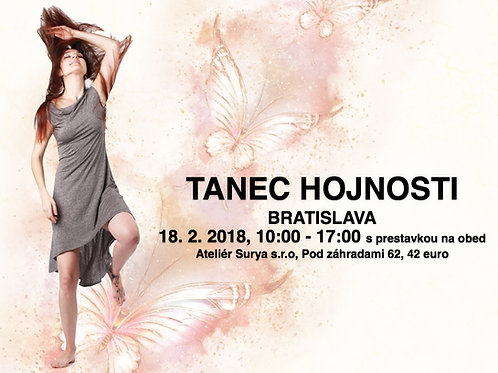 TANEC HOJNOSTI, BRATISLAVA, 18. 2. 2018,  10- 17hod