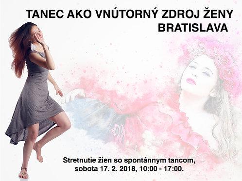 TANEC AKO VNÚTORNÝ ZDROJ ŽENY, Bratislava,    17. 2.2018,     10:00-17:00