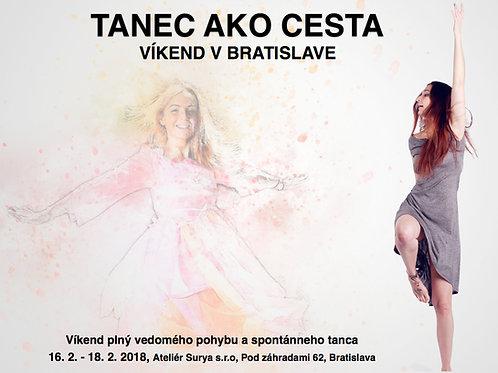 TANEČNÝ VÍKEND, TANEC AKO CESTA, 16-18.2.2018