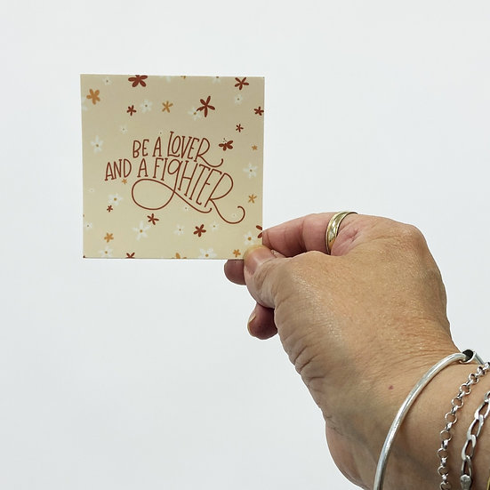 Be a Lover and a Fighter Sticker