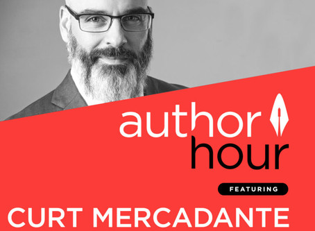Author Hour Podcast Features Curt Mercadante