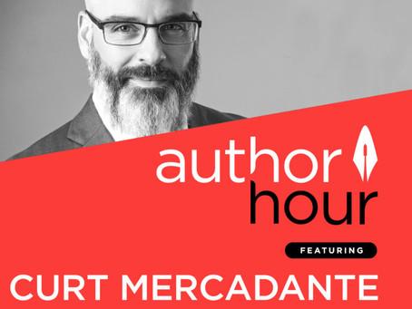 Author Hour Podcast Features Curt Mercadante