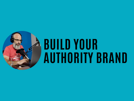 How to build your authority brand