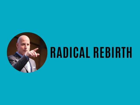 Radical Rebirth: Top podcast of February 2021