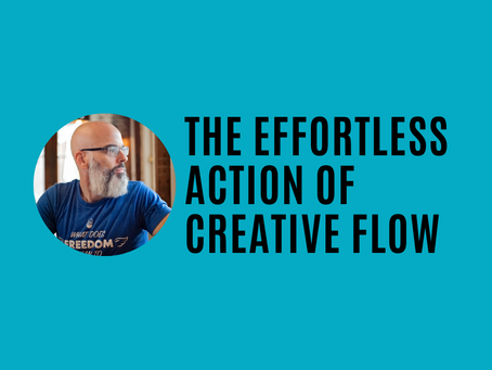 The Effortless Action of Creative Flow