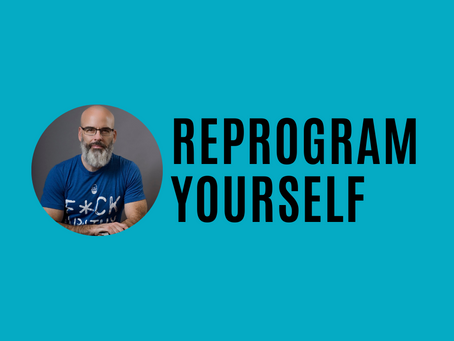 Reprogram Yourself to Let Your Creativity Flow