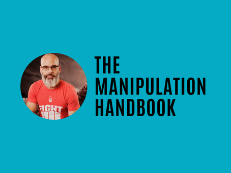 FREEDOM FRIDAY: The Manipulation Handbook