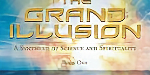 What on Earth is Happening? GUEST - Author of The GRAND ILLUSION