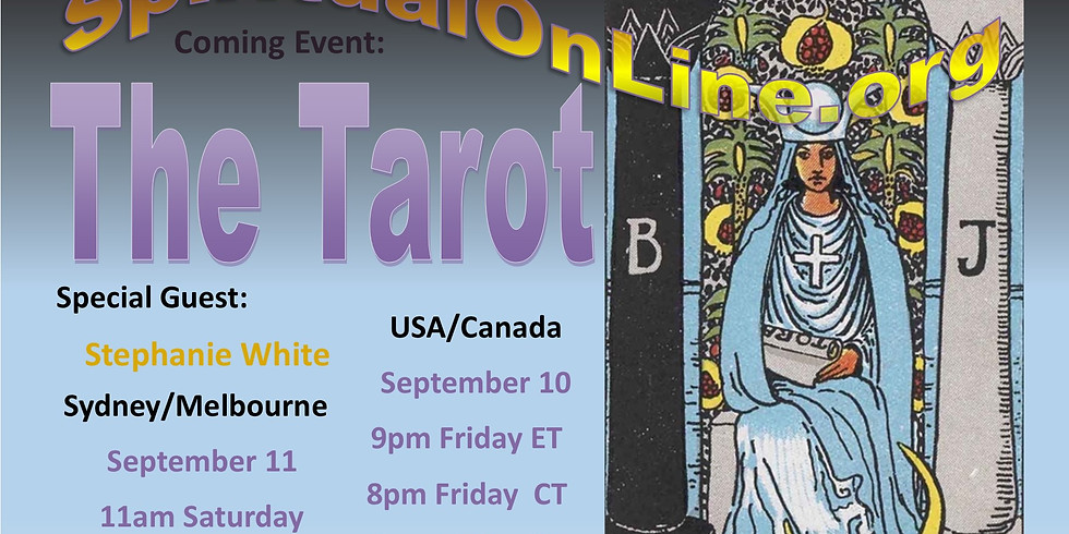 Special Guest - THE TAROT - Spiritual Development On-Line & Interactive
