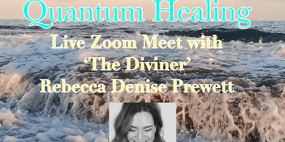 Quantum Healing - SPECIAL QUEST - Rebecca Prewett 'The Diviner'