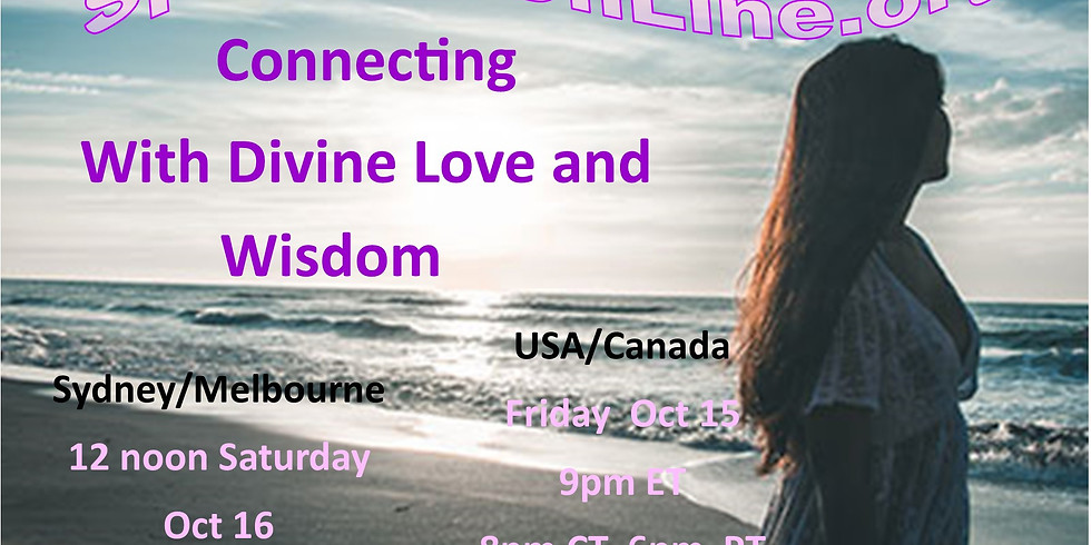 Connecting With Divine Love & Wisdom - Friday Night US/Canada