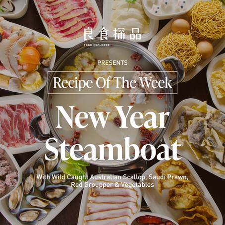 NEW YEAR STEAMBOAT#recipeoftheweek