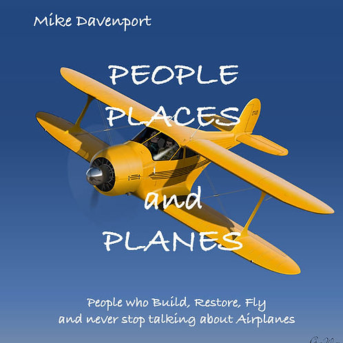 PEOPLE PLACES and PLANES by  MIKE  DAVENPORT