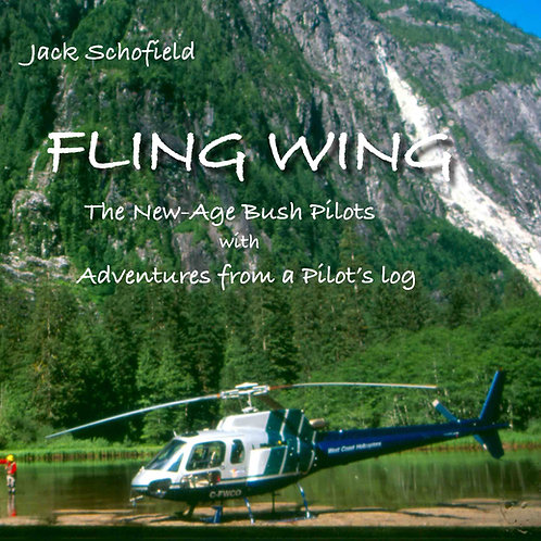 FLING WING —The New Age Bush Pilots