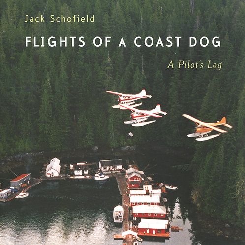 FLIGHTS OF A COAST DOG—A Pilot's Log
