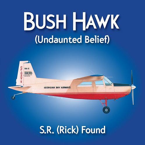 Bush Hawk *Updated Edition* (by S.R. Found)