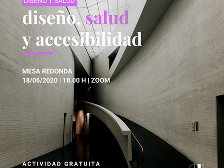 Diseño, salud y accesibilidad