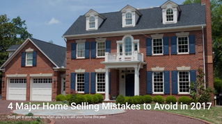 4 Major Home Selling Mistakes to Avoid in 2017