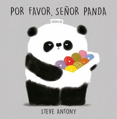 Por favor, señor panda / Steve Antony