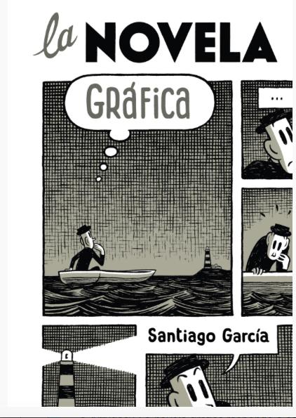 La novela gráfica / Santiago García