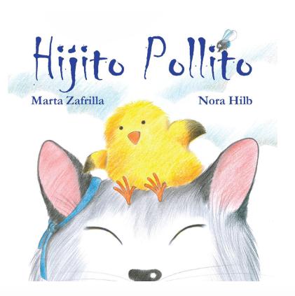 Hijito pollito / Zafrilla y Hilb
