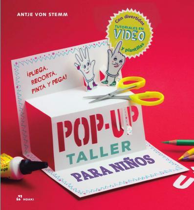 Taller de pop-up para niños / Antje Von Stemm