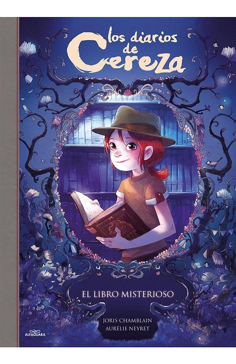 El diario de Cereza - Tomo 2 / Chamblain y Neyret