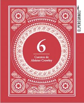 6 cuentos de Aleister Crowley / Aleister Crowley