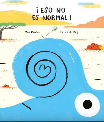 ¡Eso no es normal! / Mar Pavón y Laure Du Faÿ