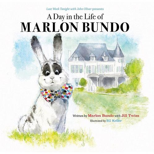 A day in the life of Marlon Bundo / Marlon Bundo, Jill Twiss y Eg Keller