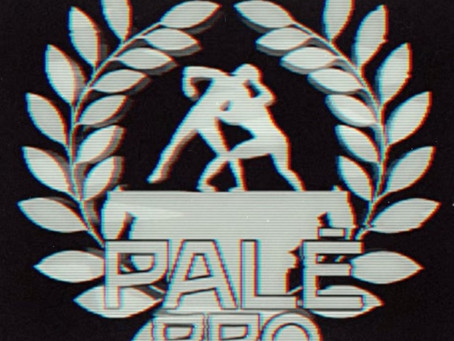 My Love For Pale Pro Wrestling