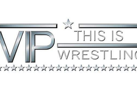Why I Adore VIP Wrestling