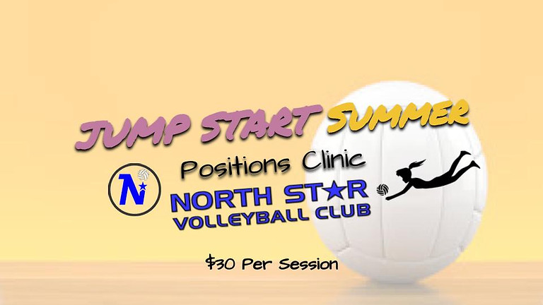 JUMP START Summer Positions Clinic - Multiple Session Available
