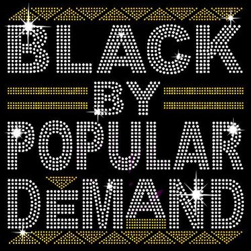 Black By Popular Demand-Gold