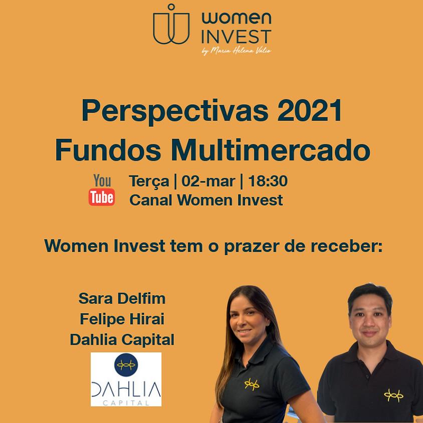 Perspectivas 2021 - Fundos Multimercado - Dahlia Capital