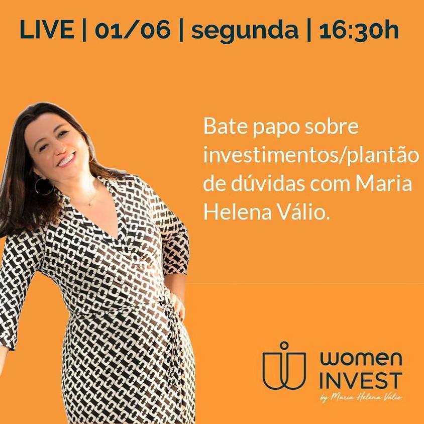 Bate papo sobre investimentos com Maria Helena Válio