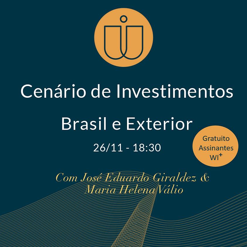 Cenário de Investimentos Brasil e Exterior
