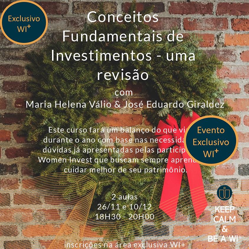 Conceitos Fundamentais de Investimentos - uma revisão