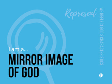 I am a Mirror Image of God