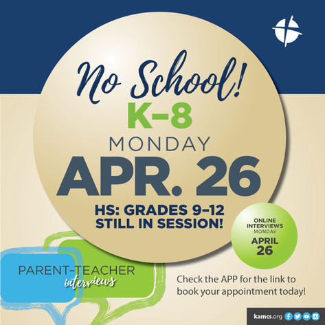 No school Monday April 26 for Elementary and Middle School