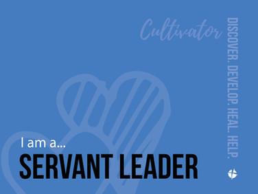 I am a Servant Leader