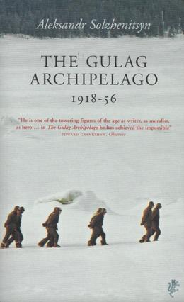 The Gulag Archipelago by Aleksander Solzhenitsyn