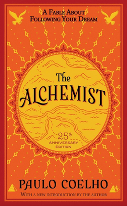 The Alchemist by Paullo Coelho