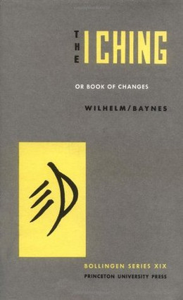 I Ching by Wilhelm Baynes