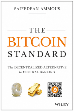 The Bitcoin Standard by Wiley