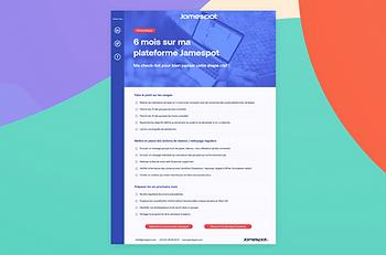 Jamespot - Checklist 6 mois sur Jamespot.png