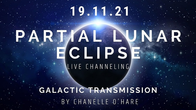 Partial Lunar Eclipse Portal and Galactic Transmission