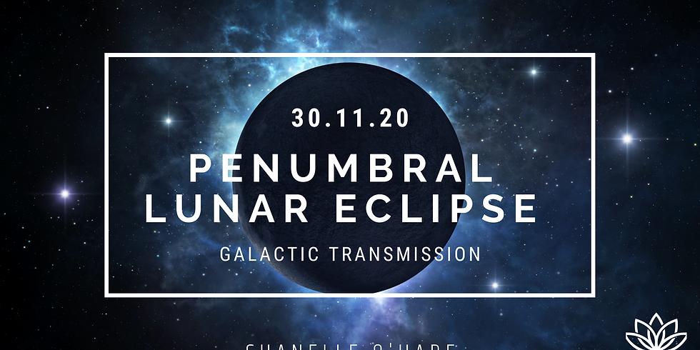 Penumbral Lunar Eclipse Portal & Galactic Transmission November 30th 2020
